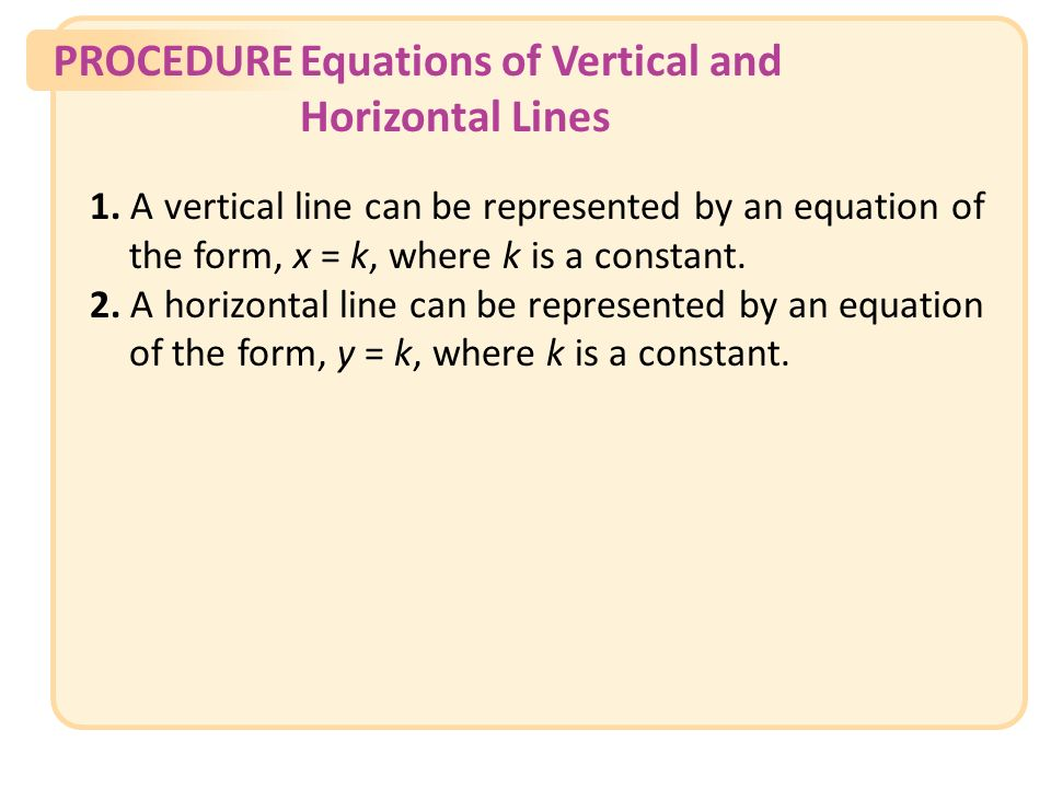 PROCEDUREEquations of Vertical and Horizontal Lines Slide 32 Copyright (c) The McGraw-Hill Companies, Inc.