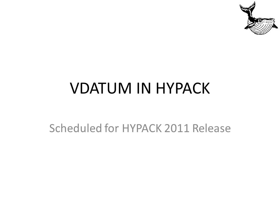 VDATUM IN HYPACK Scheduled for HYPACK 2011 Release