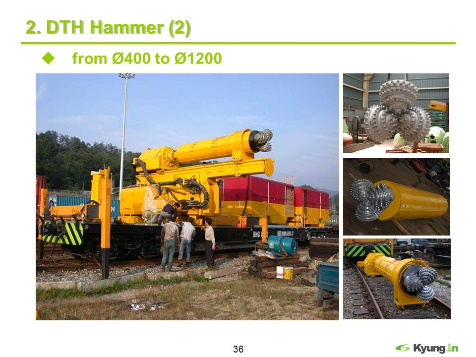 36 2. DTH Hammer (2) from Ø400 to Ø1200