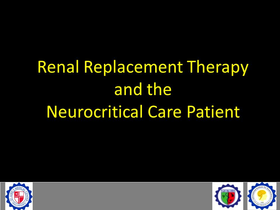 Renal Replacement Therapy and the Neurocritical Care Patient