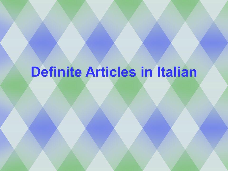 Definite Articles in Italian