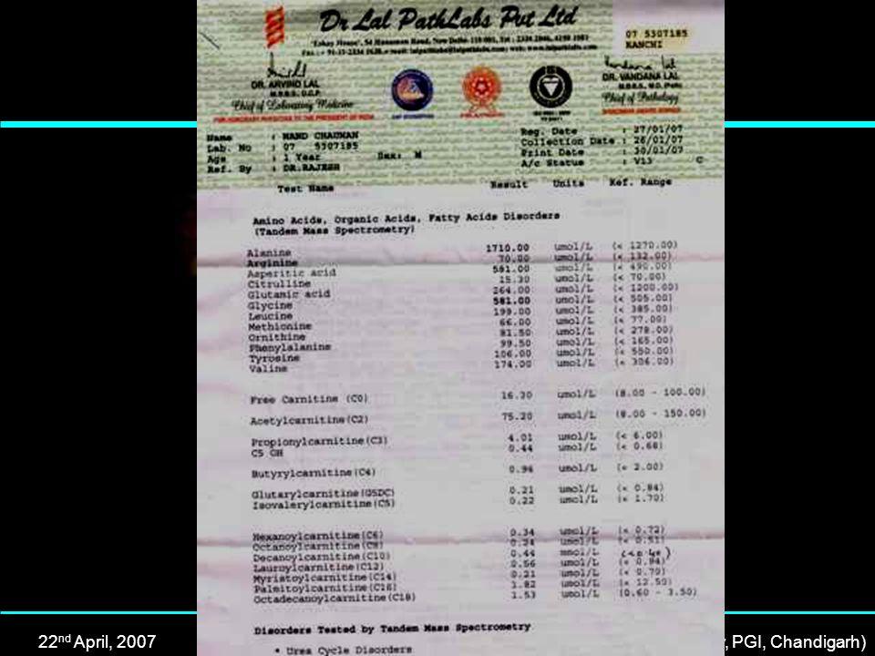 22 nd April, 2007Dr Rajesh Kumar, MD (PGI, Chandigarh), DM (Neonatology, PGI, Chandigarh)