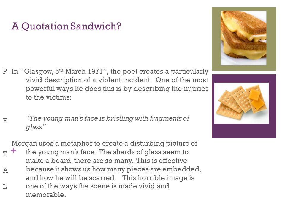 + A Quotation Sandwich.