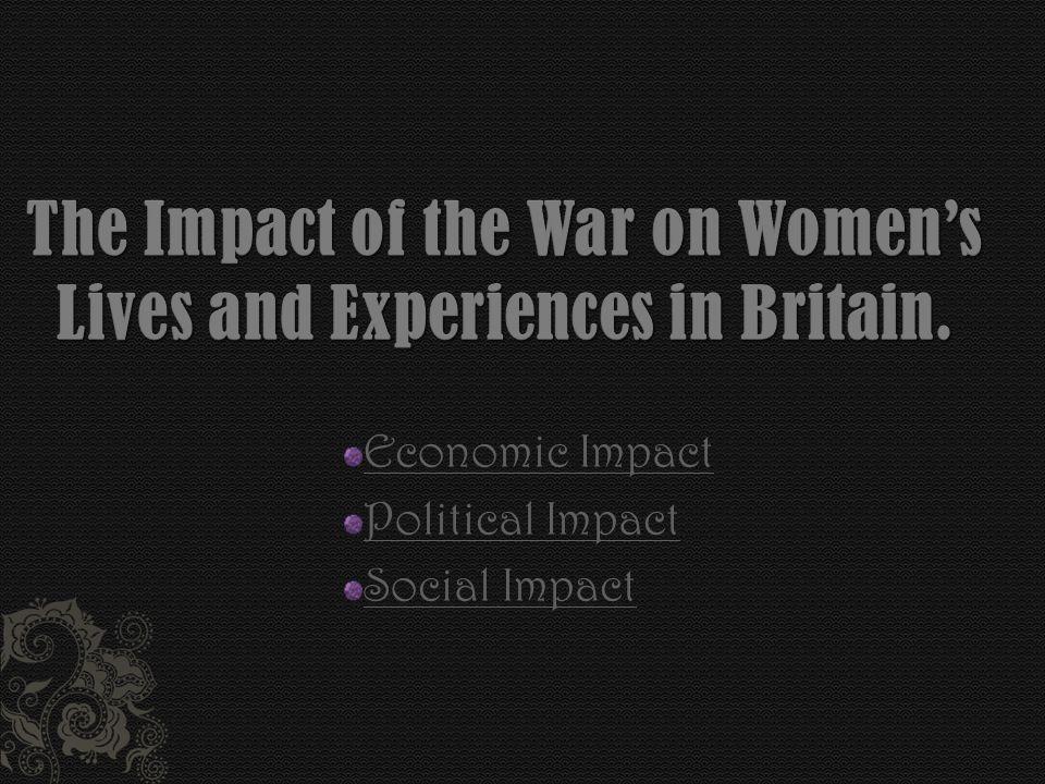 Economic Impact Political Impact Social Impact