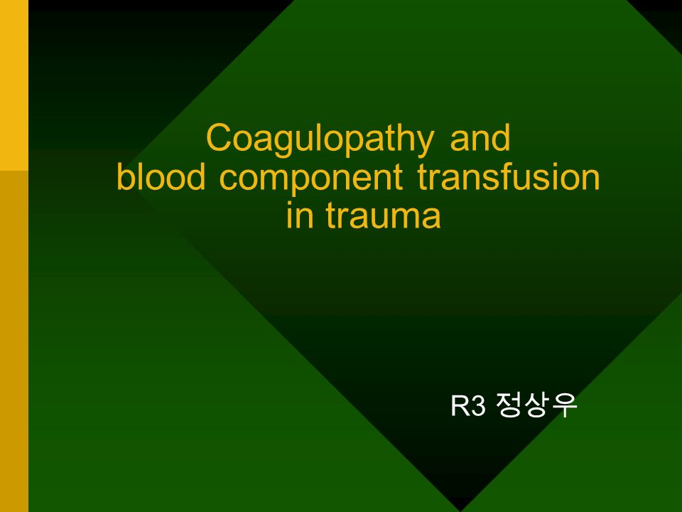 Trauma –1 in 10 death worldwide –uncontrolled bleeding 40% of trauma-related deaths leading cause of potentially preventable and early in- hospital death life-threatening bleeding –vascular injury –coagulopathy consumption and dilution of coagulation factors and platelets, dysfunction of platelets and the coagulation system, increased fibrinolysis, compromise of the coagulation system by the infusion of colloid, hypocalcemia, and disseminated intravascular coagulation-like syndrome