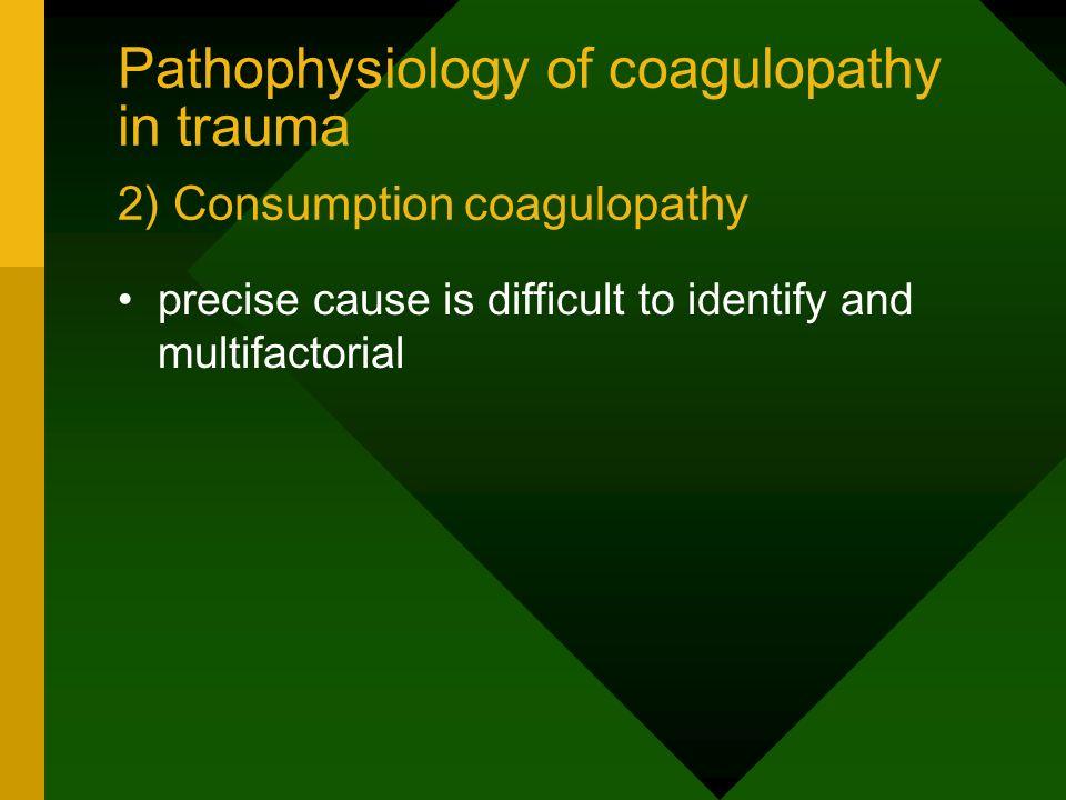 Pathophysiology of coagulopathy in trauma 3) Increased fibrinolysis trauma pts.