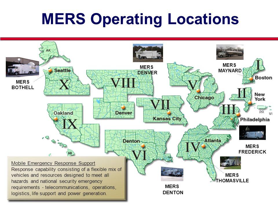 Presenters Name June 17, 2003 27 MERS FREDERICK MERS THOMASVILLE MERS DENTON MERS BOTHELL MERS DENVER MERS MAYNARD MERS Operating Locations Mobile Eme