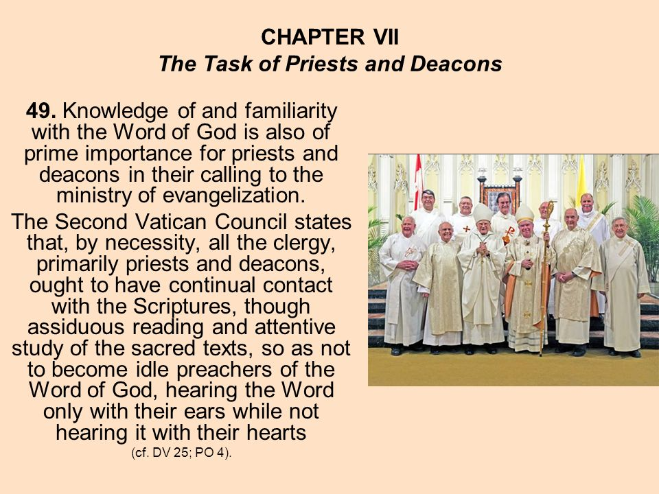 CHAPTER VII The Task of Priests and Deacons 49.
