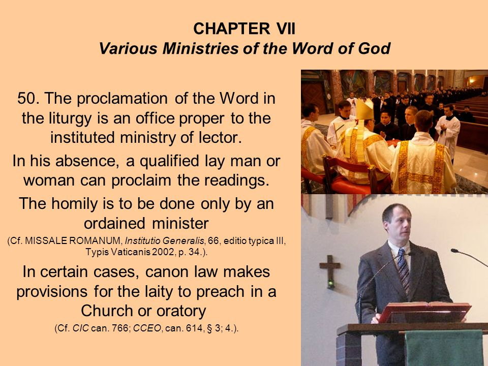 CHAPTER VII Various Ministries of the Word of God 50.