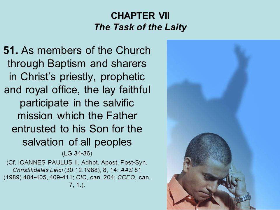 CHAPTER VII The Task of the Laity 51.