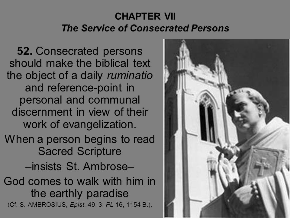 CHAPTER VII The Service of Consecrated Persons 52.