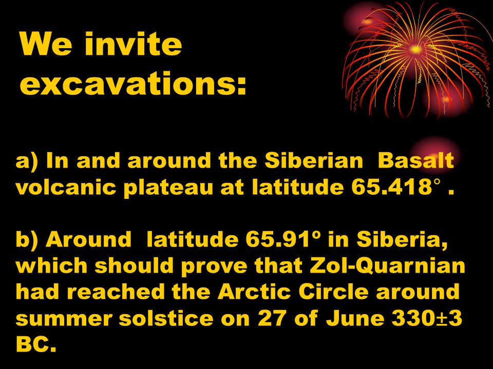 a) In and around the Siberian Basalt volcanic plateau at latitude 65.418°.