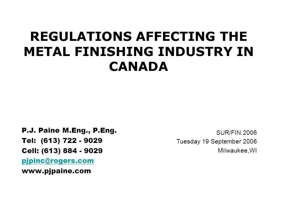 PJ P SUR/FIN September 2006 22 FR : NATIONAL POLLUTANT RELEASE INVENTORY (NPRI) 3.