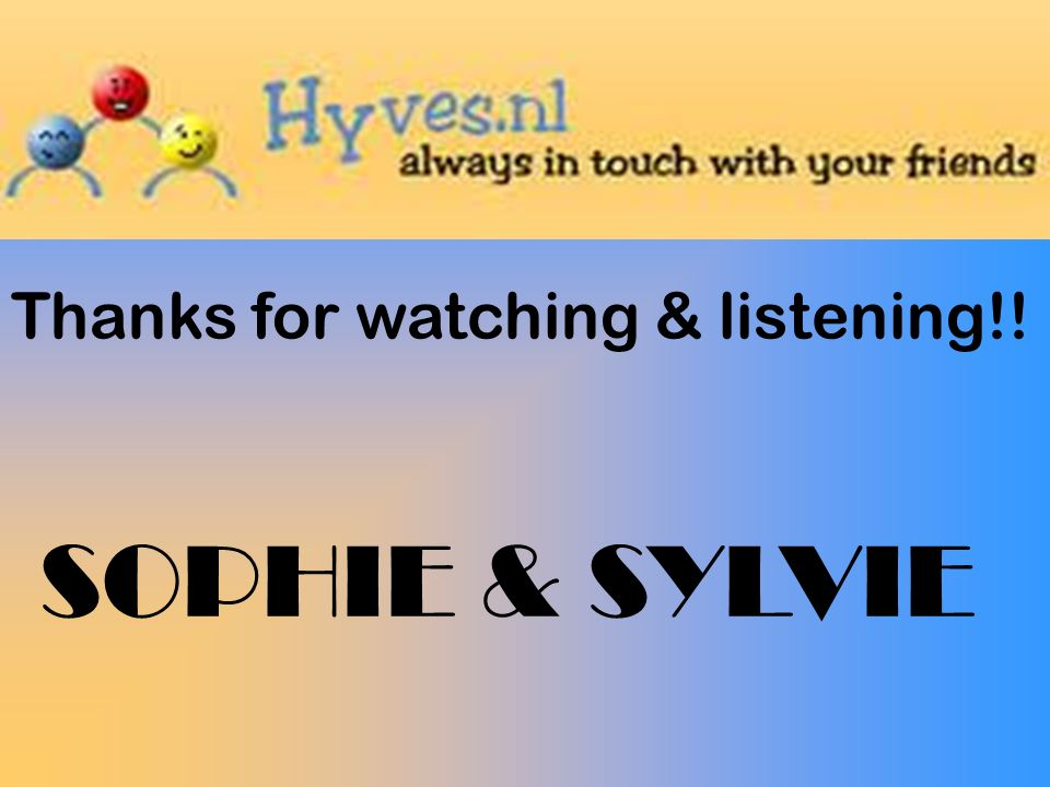 Thanks for watching & listening!! SOPHIE & SYLVIE