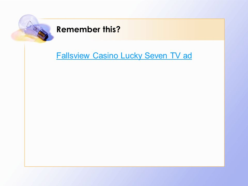 Remember this? Fallsview Casino Lucky Seven TV ad
