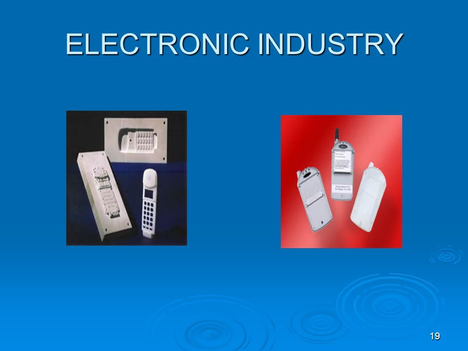 19 ELECTRONIC INDUSTRY