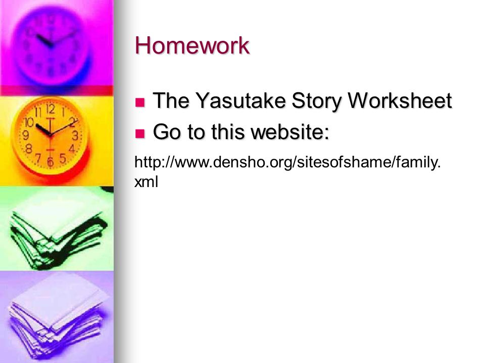 Homework The Yasutake Story Worksheet The Yasutake Story Worksheet Go to this website: Go to this website: