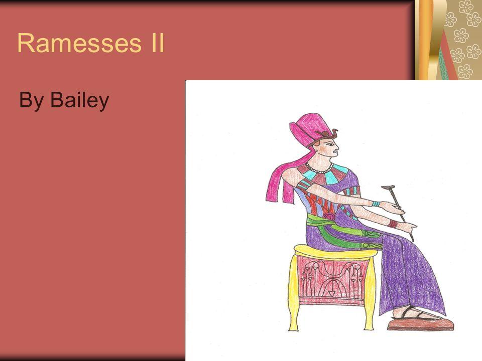 Ramesses II By Bailey