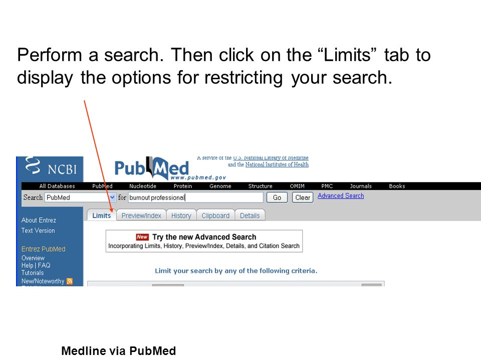 Perform a search. Then click on the Limits tab to display the options for restricting your search.