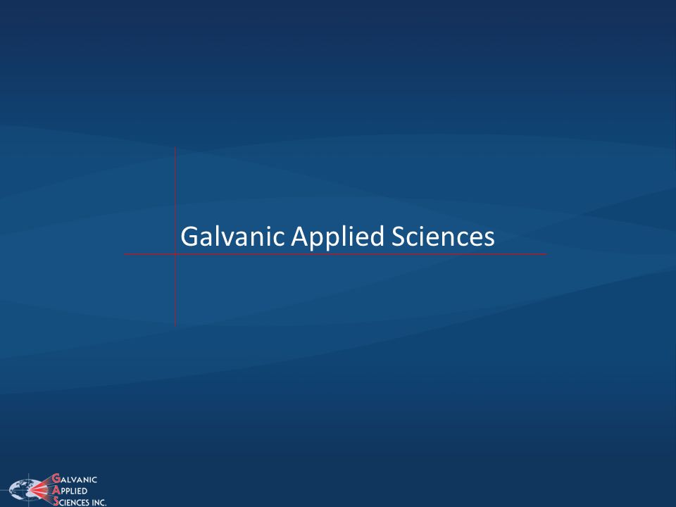 Galvanic Applied Sciences is a Canada-based company that has facilities in Boston and England and representation all over the world.