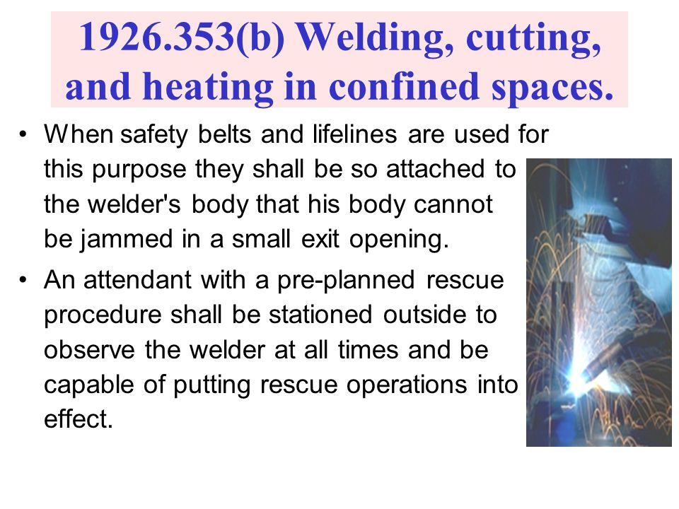 Physical Hazards Thermal effects (heat and cold), Noise Vibration Radiation Fatigue while working in a confined space