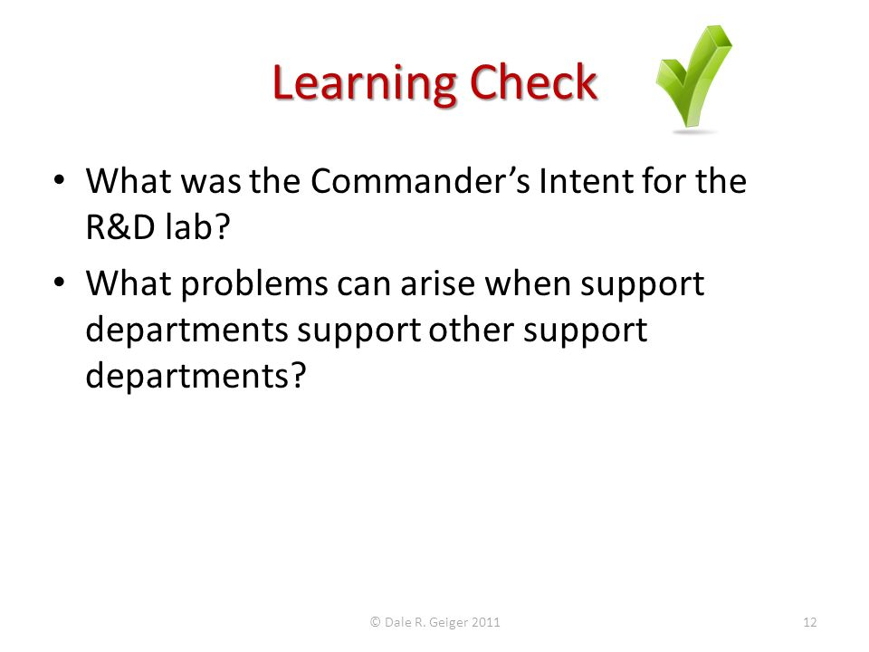 Learning Check What was the Commanders Intent for the R&D lab.