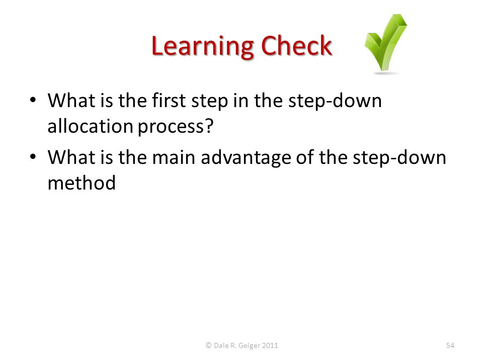 What is the first step in the step-down allocation process.