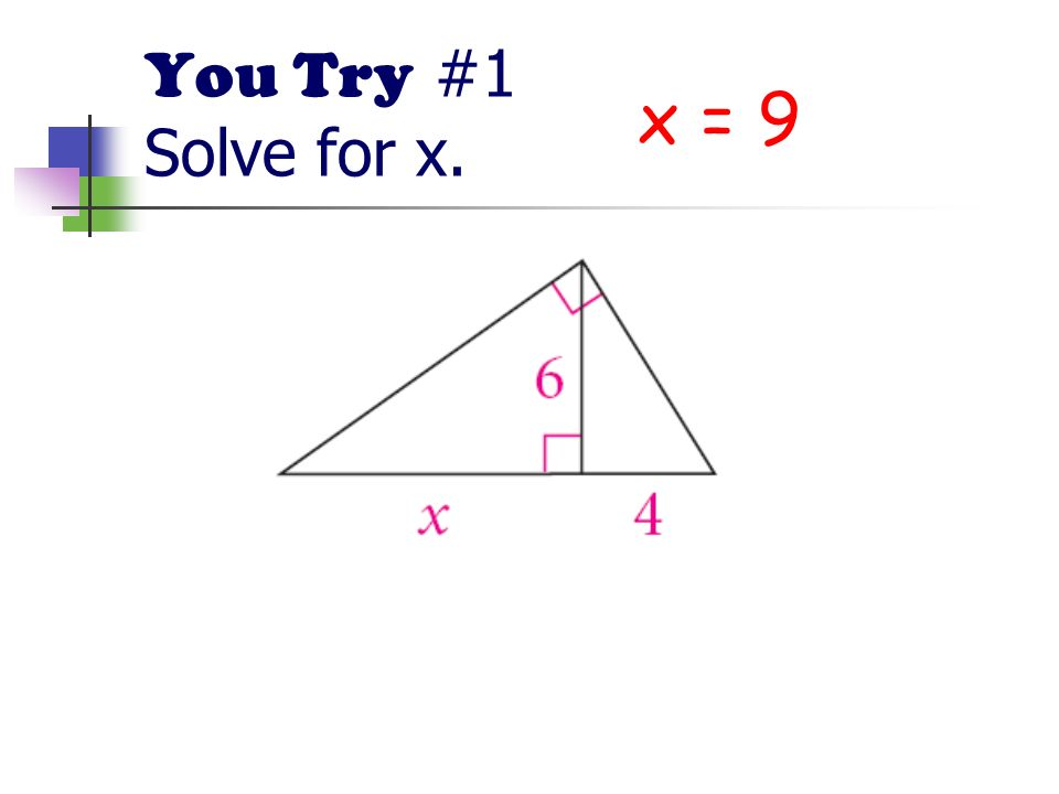 You Try #1 Solve for x. x = 9