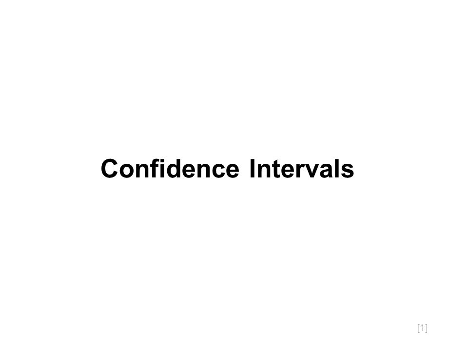 [1] Confidence Intervals