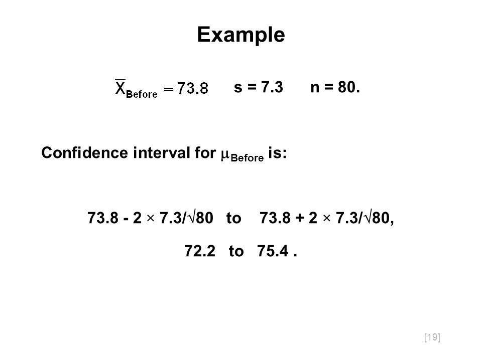 [19] Example s = 7.3 n = 80.