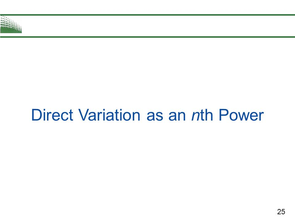 25 Direct Variation as an nth Power