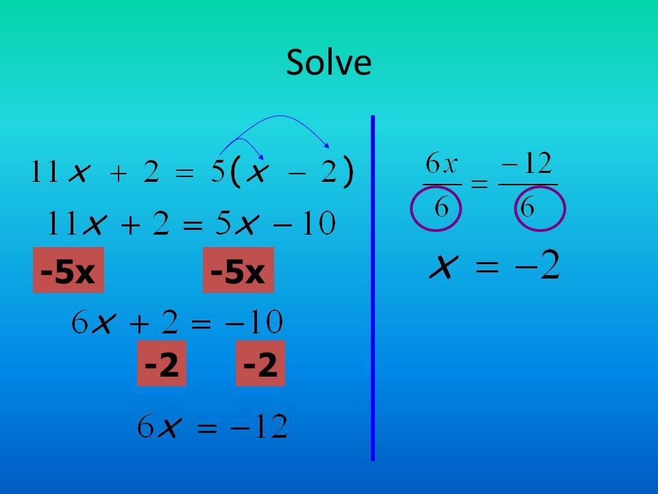Solve -5x -2