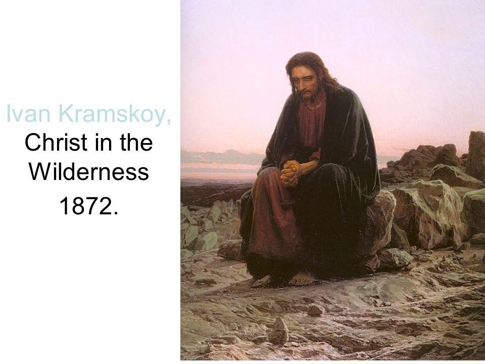 Ivan Kramskoy, Christ in the Wilderness 1872.