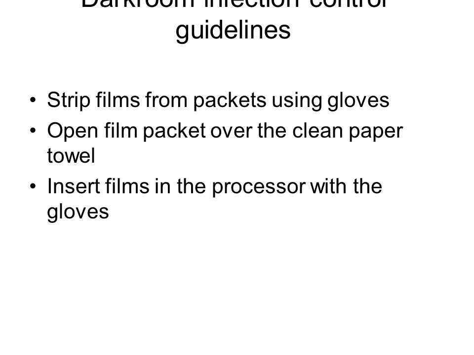 Contd Films should be handled as little as possible, preferably by the edges.