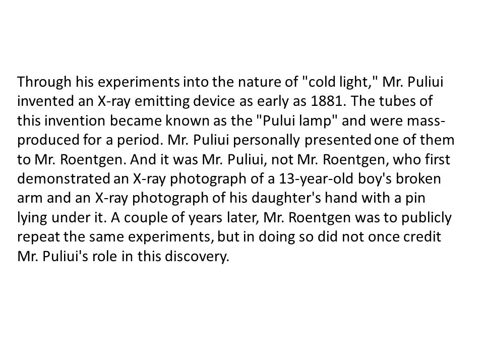 Through his experiments into the nature of