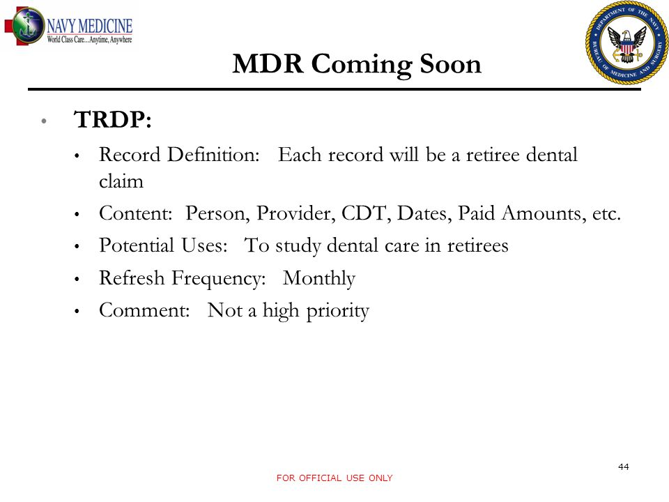TRDP: Record Definition: Each record will be a retiree dental claim Content: Person, Provider, CDT, Dates, Paid Amounts, etc. Potential Uses: To study