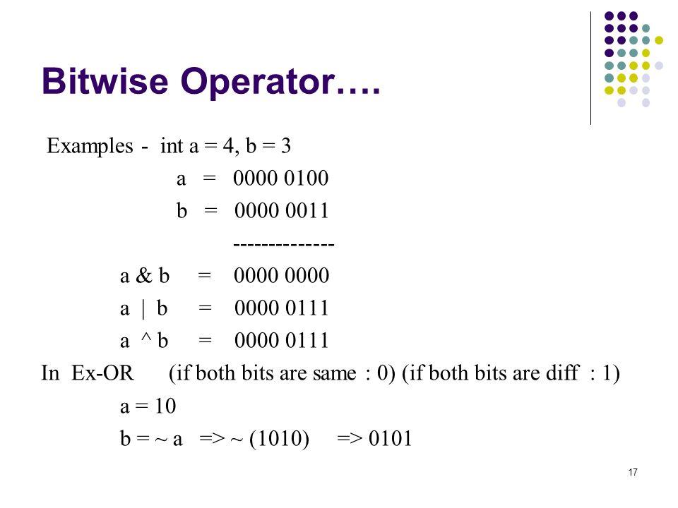 17 Bitwise Operator….