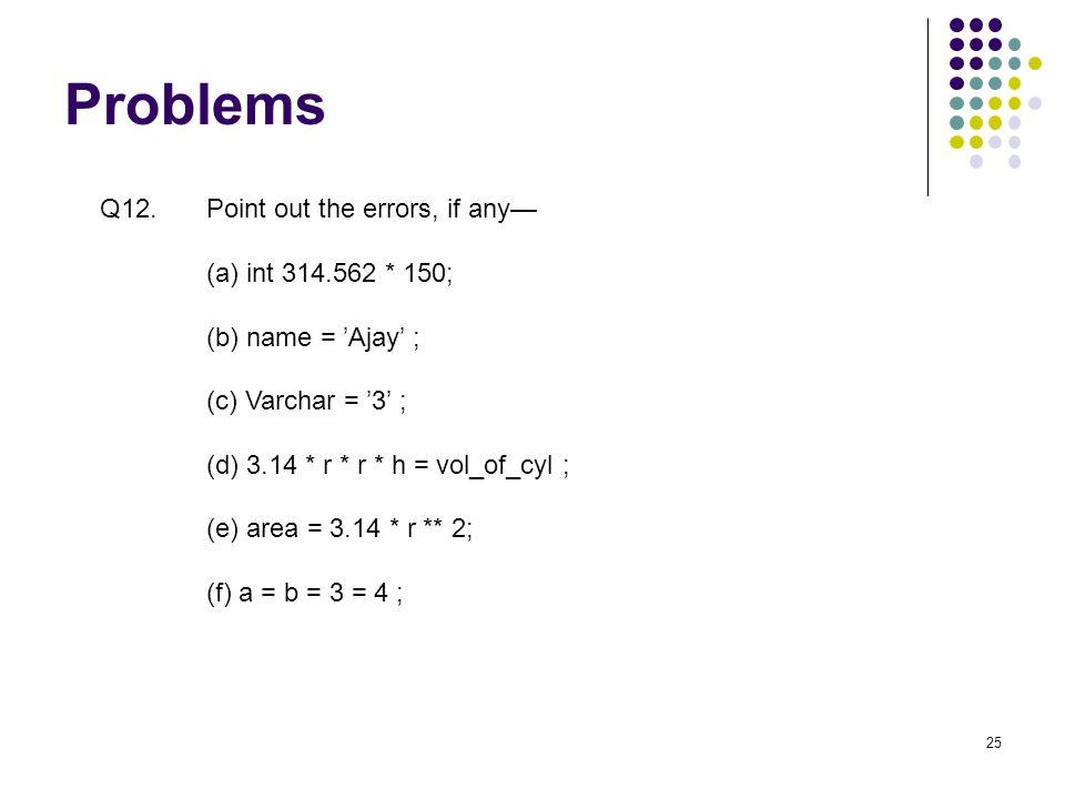 Problems 25 Q12.