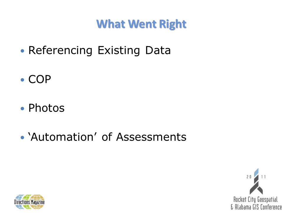 What Went Right Referencing Existing Data COP Photos Automation of Assessments