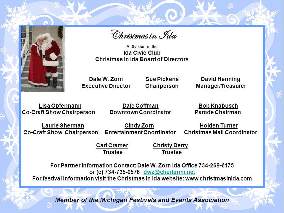 Christmas in Ida A Division of the Ida Civic Club Christmas in Ida Board of Directors Dale W.