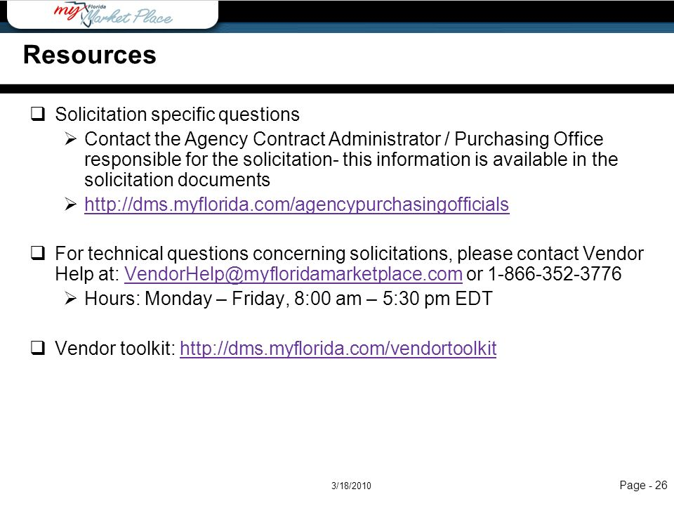 Page - 26 Resources Solicitation specific questions Contact the Agency Contract Administrator / Purchasing Office responsible for the solicitation- th