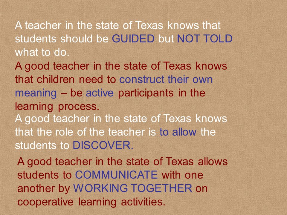 A good teacher in the state of Texas understand the concept of FUNCTIONS.