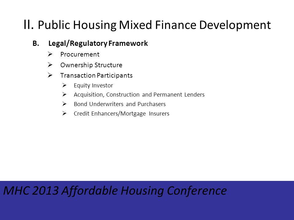 II. Public Housing Mixed Finance Development B.Legal/Regulatory Framework Procurement Ownership Structure Transaction Participants Equity Investor Acq