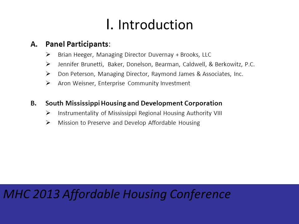 I. Introduction A.Panel Participants: Brian Heeger, Managing Director Duvernay + Brooks, LLC Jennifer Brunetti, Baker, Donelson, Bearman, Caldwell, &