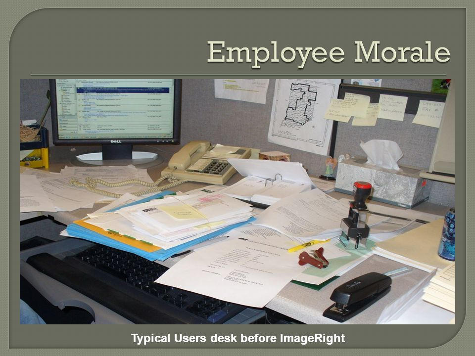 Typical Users desk before ImageRight