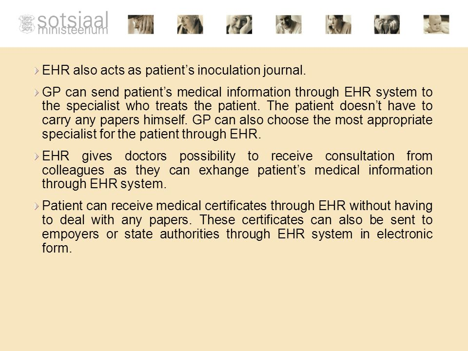 EHR also acts as patients inoculation journal.