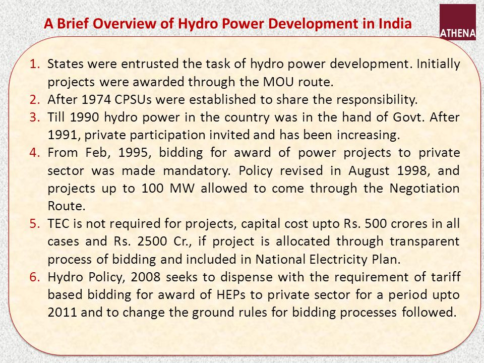 New Hydro Policy (2008): seeking to `fix things.
