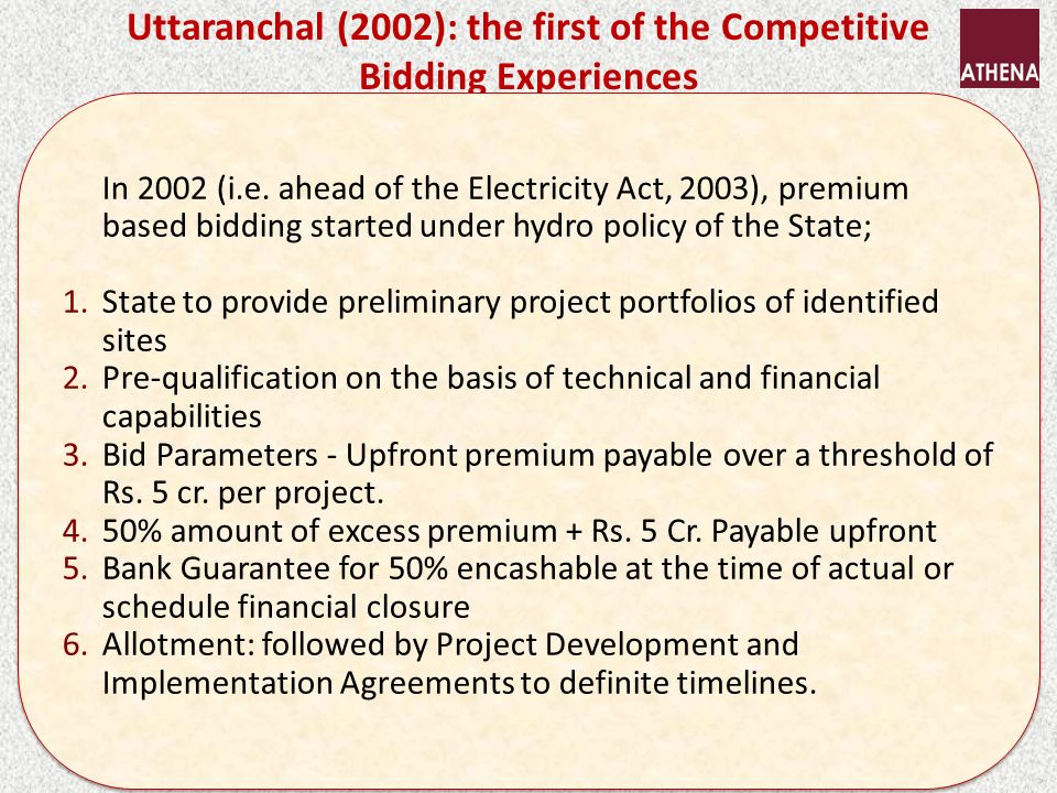 Uttaranchal (2002): the first of the Competitive Bidding Experiences In 2002 (i.e.