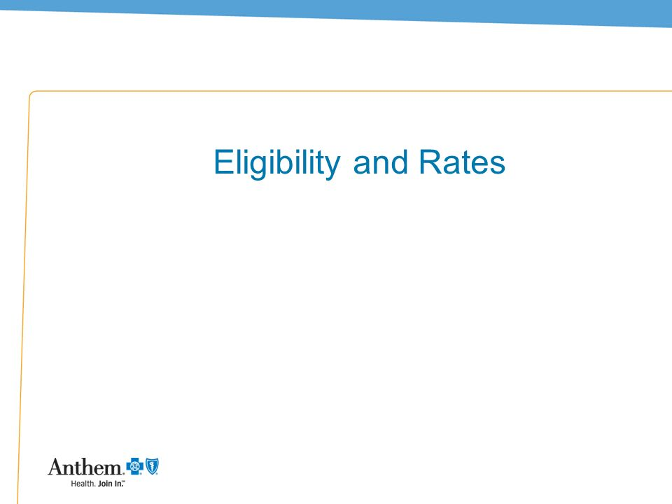 5 Eligibility and Rates