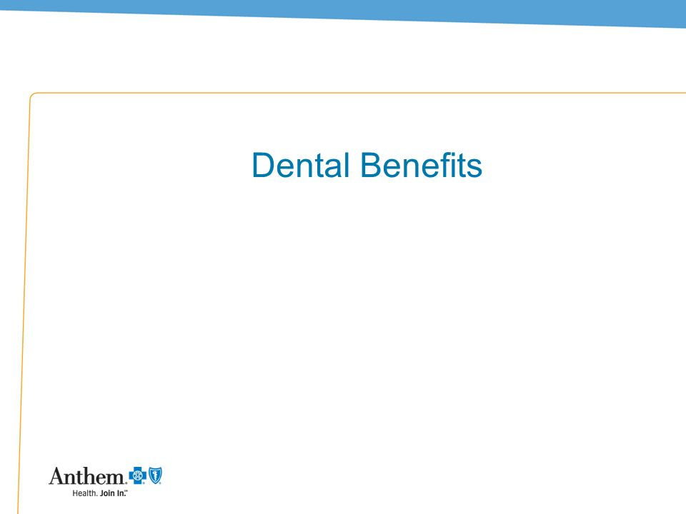 7 Dental Benefits